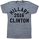 Hillary Clinton For President 2016 T-Shirt ($28)