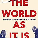July 2018 — The World As It Is by Ben Rhodes