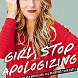 Girl, Stop Apologising — Rachel Hollis