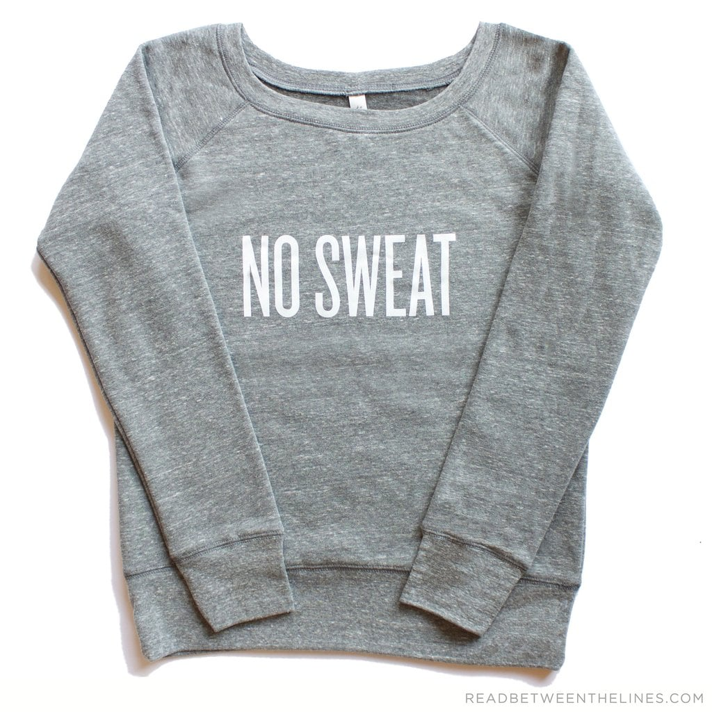 """Read Between the Lines """"No Sweat"""" Pullover"""