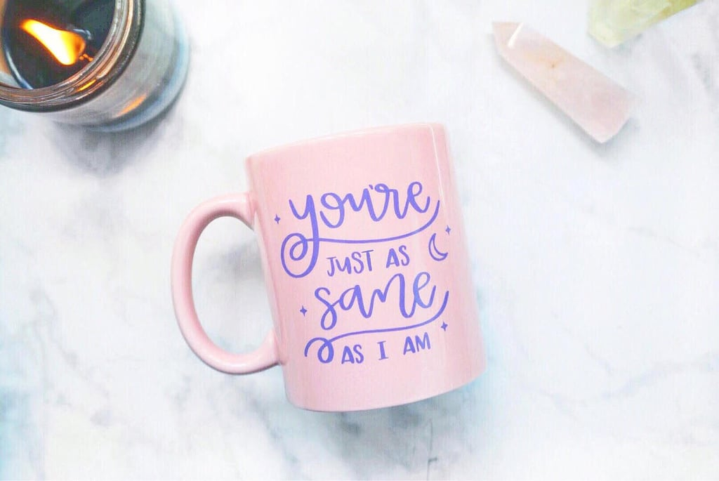 """You're Just as Sane as I Am"" Luna Lovegood Quote Mug ($16)"