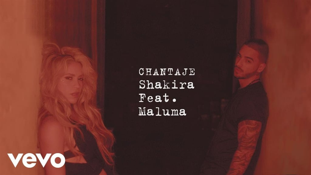 """Chantaje"" by Shakira Feat. Maluma"