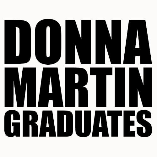 90210 Donna Martin Graduates T-Shirt
