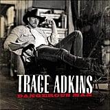 """""""Honky Tonk Badonkadonk"""" by Trace Adkins"""