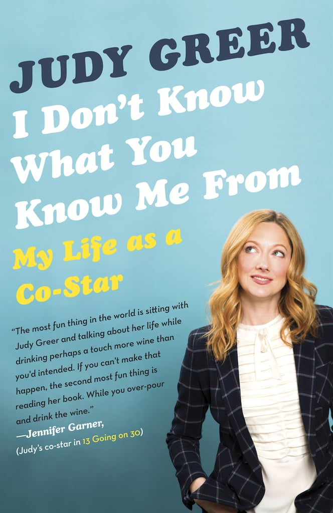 I Don't Know What You Know Me From: My Life as a Co-Star