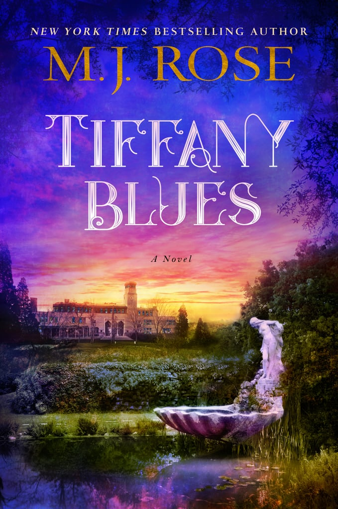 Tiffany Blues by M.J. Rose, Out Aug. 7