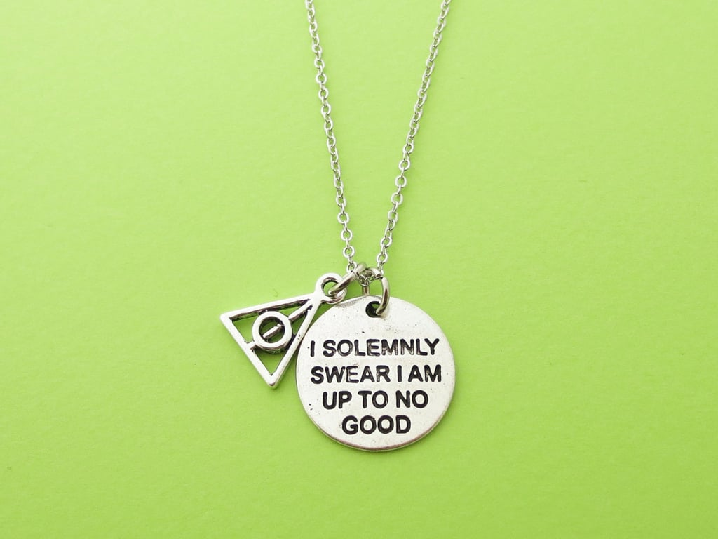 I Solemnly Swear I Am Up to No Good Necklace ($19-$22)