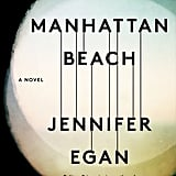 Manhattan Beach by Jennifer Egan, Out Oct. 3