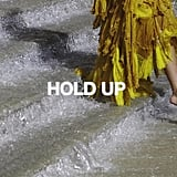 """Hold Up"" by Beyoncé"