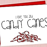 I love you and candy canes ($3)