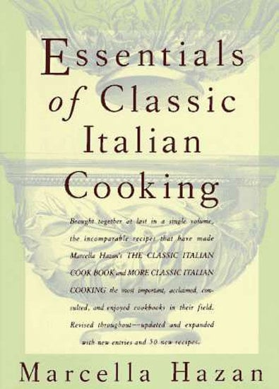 Italian: Essentials of Classic Italian Cooking