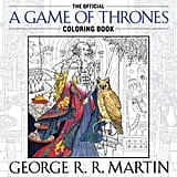 The Official A Game of Thrones Colouring Book, $19.99