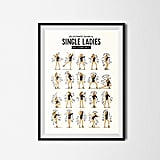 "Draw Me a Song ""Single Ladies"" Wall Print"