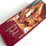 Pick Up: Panettone French Toast ($4)