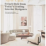Rizzoli The New Chic: French Style From Today's Leading Interior Designers ($82.58)
