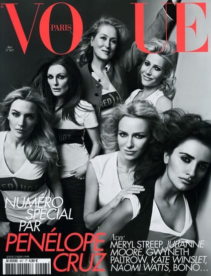 Kate Winslet, Naomi Watts, Gwyneth Paltrow,Meryl Streep, Julianne Moore and Penélope Cruz on the Cover of May's French Vogue