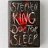 Doctor Sleep: A Novel By Stephen King
