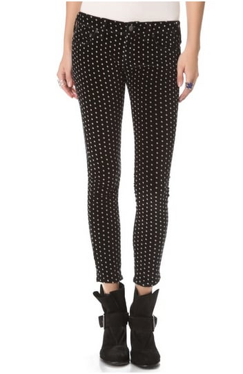 Free People's Polka-Dot Crop Skinny Pants ($98) are playfully sexy. Pair them with a cozy sweater and ankle boots.