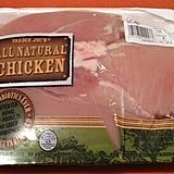 Buy boneless, skinless chicken breasts.