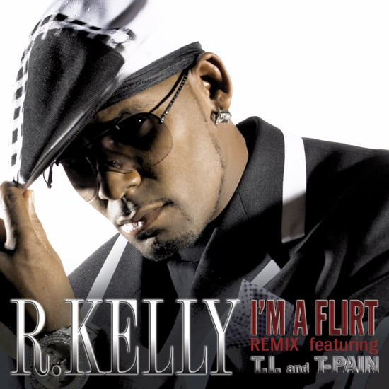 """Song of the Day: R. Kelly Feat. T.I. and T-Pain, """"I'm a Flirt (Remix)"""""""
