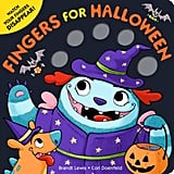 For Ages 0 to 2: Fingers For Halloween