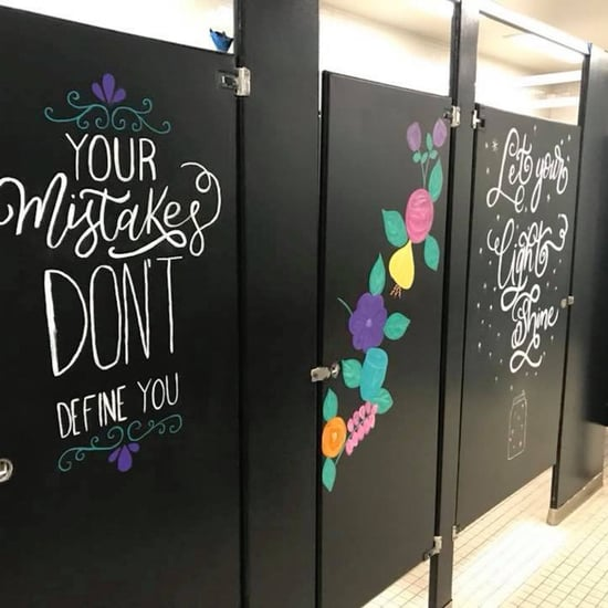 Parents Decorate School Bathrooms With Positive Quotes