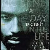 """Spend My Life With You"" by Eric Benét feat. Tamia"