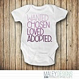 An Adoption Announcement Onesie