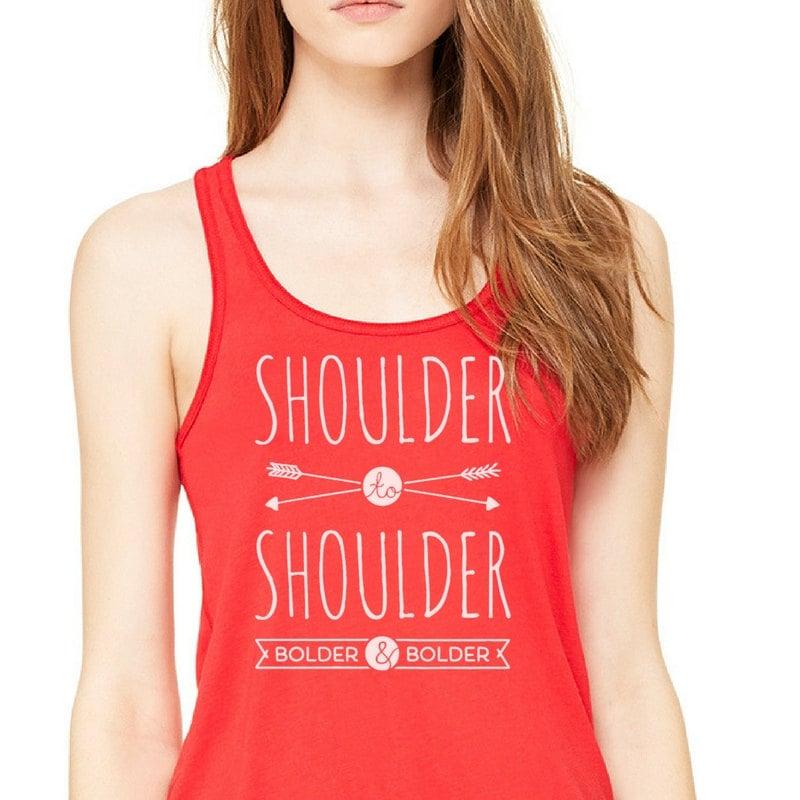 """""""Shoulder to Shoulder, Bolder and Bolder"""" T-Shirt ($19)"""