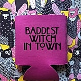 Baddest Witch in Town Beer Cozy
