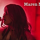 """Sugar"" by Maren Morris"