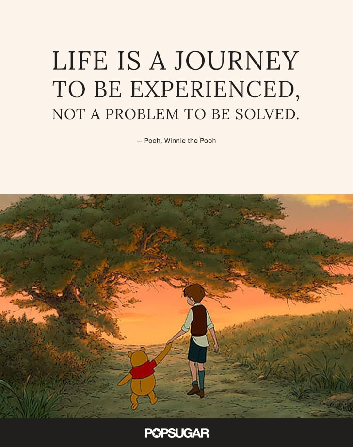 Life Is A Journey To Be Experienced Not A Problem To Be Solved