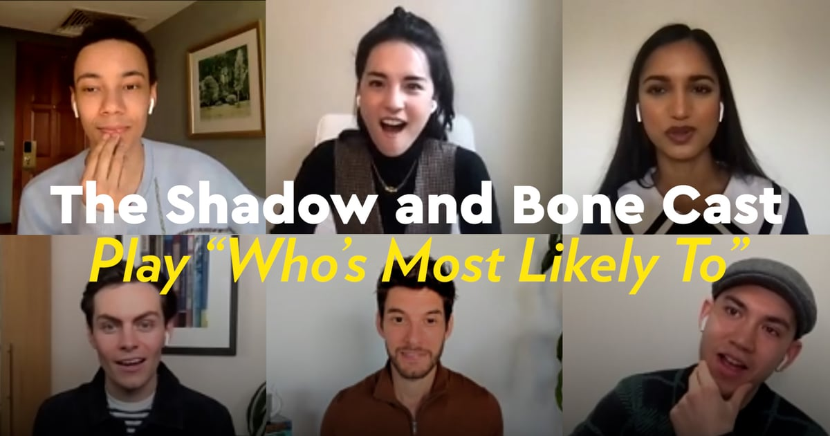 """Watch the Shadow and Bone Cast Play a Hilarious Game of """"Who's Most Likely To"""""""