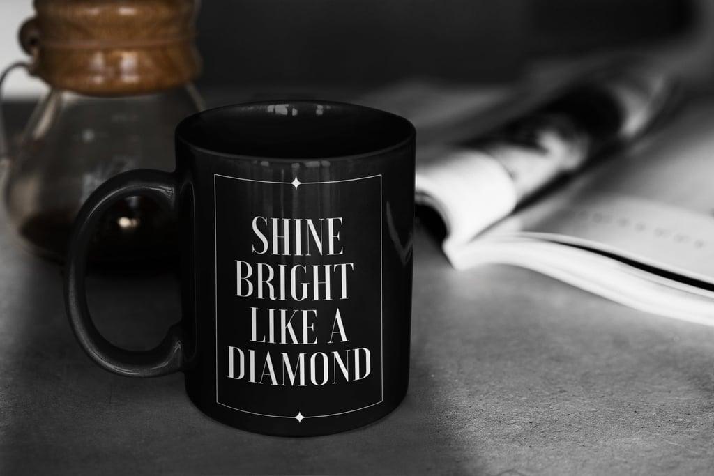 Motivational Coffee Mugs