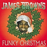 James Brown's Funky Christmas, James Brown (1995)