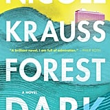 Forest Dark by Nicole Krauss, Out Sept. 12
