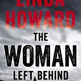 The Woman Left Behind, Out March 6