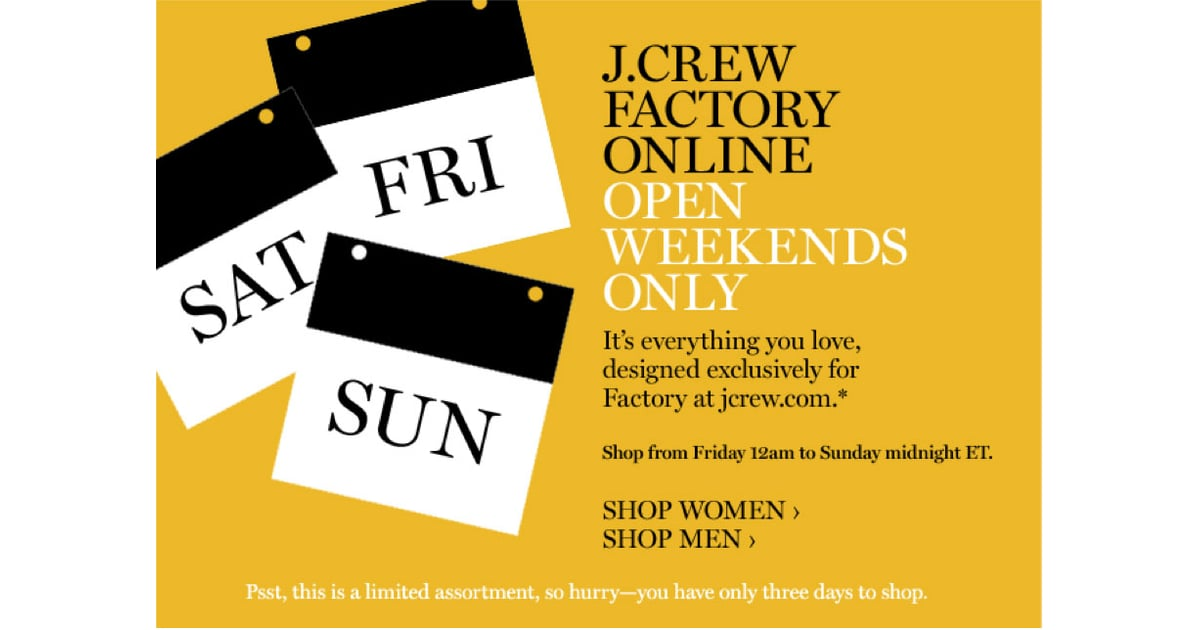 j crew opens weekend only factory store online popsugar fashion. Black Bedroom Furniture Sets. Home Design Ideas