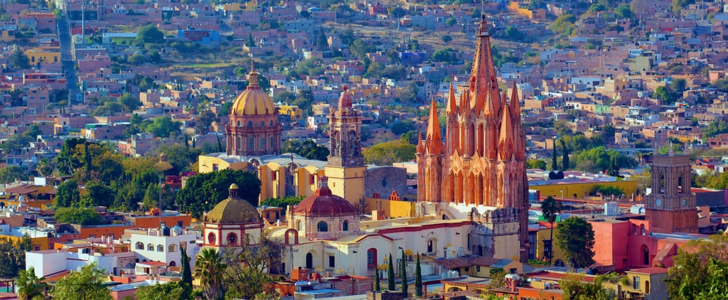 Why San Miguel de Allende Will Seriously Seduce You