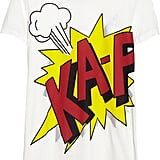 Bright comic-inspired graphics instantly bring back playground memories. 3.1 Phillip Lim Ka-Pow T-Shirt ($220)