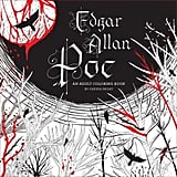 Edgar Allan Poe: An Adult Coloring Book ($10)