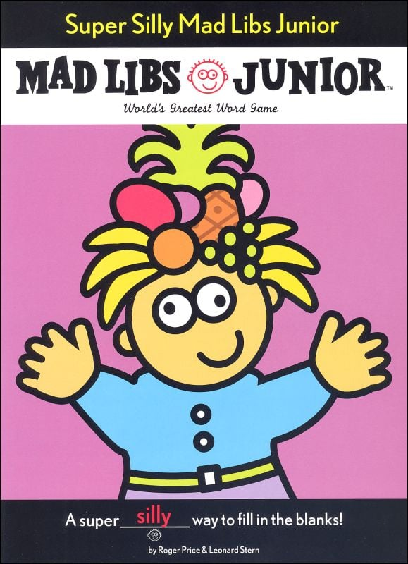 Super Silly Junior Mad Libs