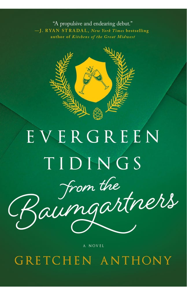Evergreen Tidings from the Baumgartners by Gretchen Anthony, out Oct. 16