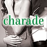 Charade by J.S. Cooper