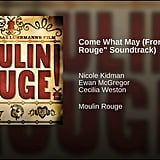 """Come What May"" From Moulin Rouge"