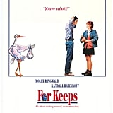 For Keeps (1990)