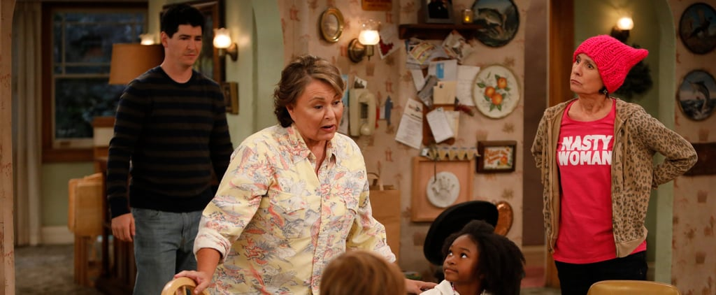 Yes, Roseanne Is a Trump Supporter in the Reboot — Here's Why You'll Love Her Anyway