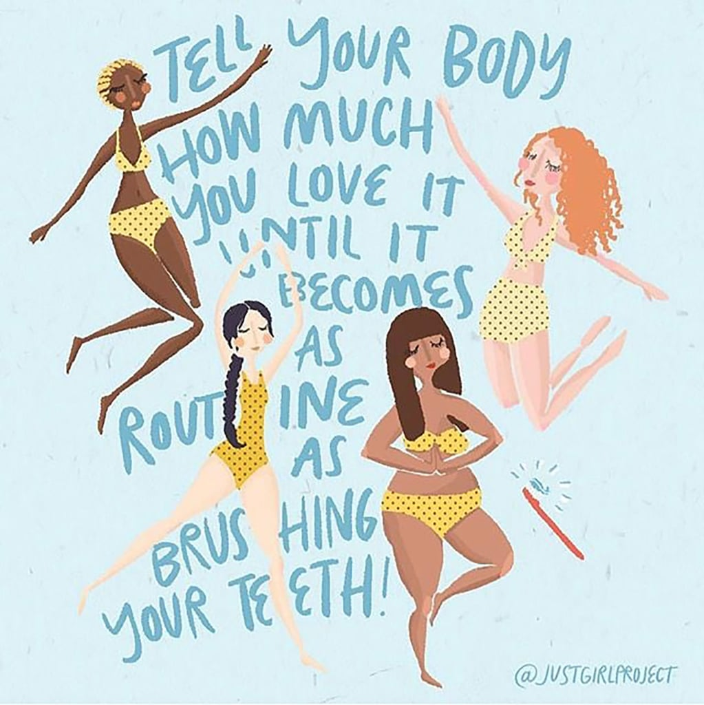 Body Positive Drawings And Quotes From Just Girl Project Popsugar Fitness
