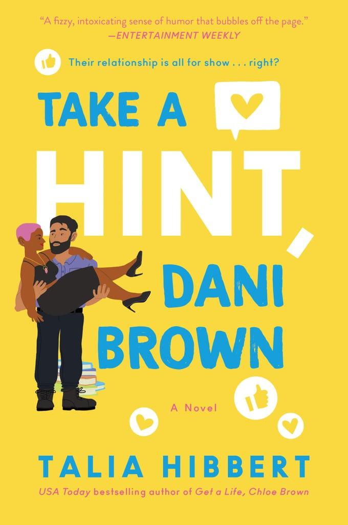 Aries (March 20-April 19): Take a Hint, Dani Brown by Talia Hibbert