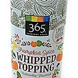 365 Everyday Value Pumpkin Spice Whipped Topping ($4)